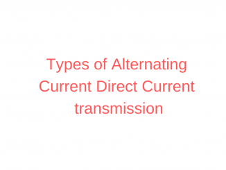 Types of Alternating Current Direct Current transmission