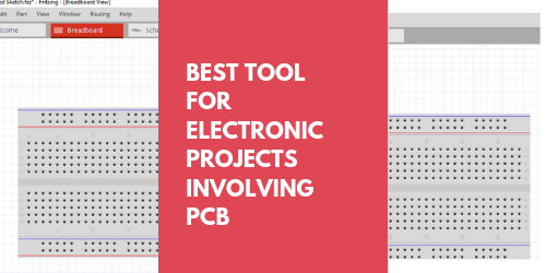 Best Tool For Electronic Projects Involving PCB
