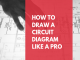 How to Draw A Circuit Diagram Like a PRO