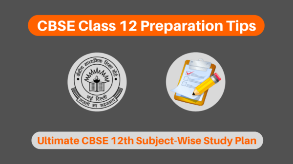 Class 12th Board Exam: Tips to Attempt Question Paper