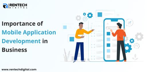 Importance of Mobile Application Development in Business