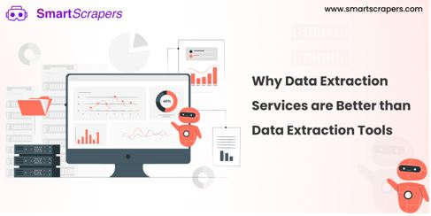Why Data Extraction Services are Better than Data Extraction Tools for Enterprises