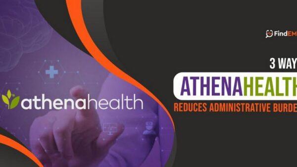 athenahealth Reduces Administrative Burnout